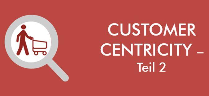 Customer Centricity – Teil 2: Wer nicht wagt, der nicht gewinnt.