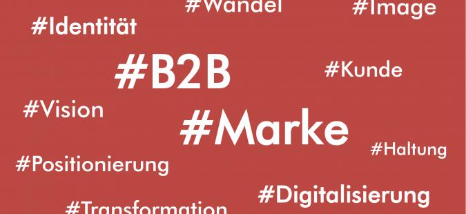B2B Marken im Schatten der Digitalisierung