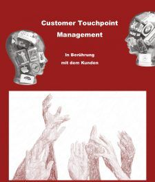 Studie: Customer Touchpoint Management – in Berührung mit dem Kunden. I The Brand Consultants GmbH