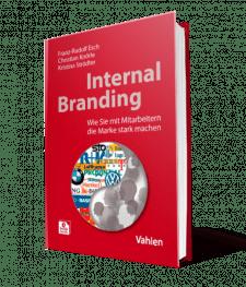 Buch Internal Branding - Wie Sie mit Mitarbeitern die Marke stark machen von Prof. Dr. Esch I The Brand Consultants GmbH