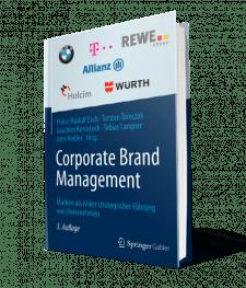 Buch Corporate Brand Management - Marken als Anker strategischer Führung von Unternehmen von Prof. Dr. Esch I The Brand Consultants GmbH