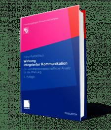 Buch Wirkung integrierter Kommunikation - Ein verhaltenswissenschaftlicher Ansatz für die Werbung von Prof. Dr. Esch I The Brand Consultants GmbH
