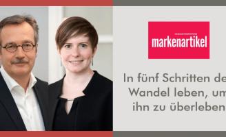 Markenartikel: In fünf Schritten den Wandel leben, um ihn zu überleben l Markenstrategie & Markenimplementierung l ESCH. The Brand Consultants GmbH