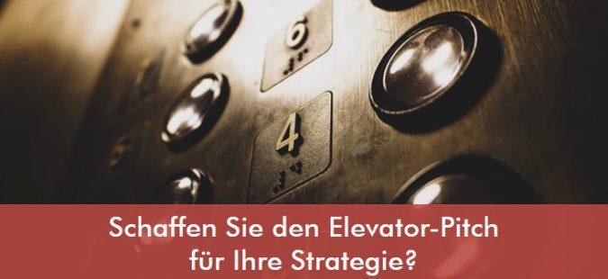 Schaffen Sie den Elevator-Pitch für Ihre Strategie?