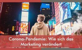Corona-Pandemie: Wie sich das Marketing verändert l Markenstrategie & Markenimplementierung l ESCH. The Brand Consultants GmbH
