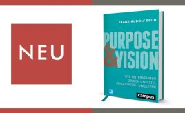 Neuerscheinung Purpose und Vision l Purpose, Vision & Unternehmensstrategie entwickeln l ESCH. The Brand Consultants GmbH