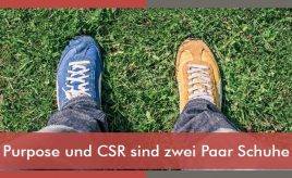 Purpose und CSR sind zwei Paar Schuhe l Leitbildentwicklung: Purpose / Vision / Unternehmenswerte l ESCH. The Brand Consultants GmbH