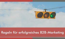 Regeln für erfolgreiches B2B-Marketing l ESCH. The Brand Consultants GmbH