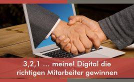 3,2,1...meine! Digital die richtigen Mitarbeiter gewinnen l Employer Branding Strategie / Arbeitgebermarke l ESCH. The Brand Consultants GmbH