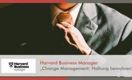 """Harvard Business Manager: """"Change Management: Haltung bewahren"""" l Leitbildentwicklung: Purpose / Vision / Unternehmenswerte l ESCH. The Brand Consultants GmbH"""