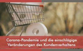 Corona-Pandemie und die einschlägige Veränderungen des Kundenverhaltens l Brand Research & Customer Insights l ESCH. The Brand Consultants GmbH