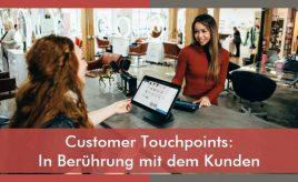 Customer Touchpoints: In Berührung mit dem Kunden l Customer Journey & Customer Experience l ESCH. The Brand Consultants GmbH