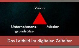 Das Leitbild im digitalen Zeitalter l Purpose, Vision & Unternehmensstrategie entwickeln l ESCH. The Brand Consultants GmbH