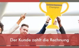 Der Kunde zahlt die Rechnung l Customer Experience Execution l ESCH. The Brand Consultants GmbH