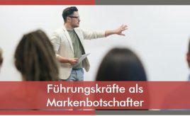 Führungskräfte als Markenbotschafter l Internal Branding, Marketingorganisation & -prozesse l ESCH. The Brand Consultants GmbH
