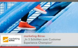 Marketing-Börse l In 5 Schritten zum Customer Experience Champion l Customer Experience Execution l ESCH. The Brand Consultants GmbH