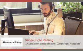 Süddeutsche Zeitung l Kundenmanagement Grantige Kunden l Customer Touchpoint Management l ESCH. The Brand Consultants GmbH