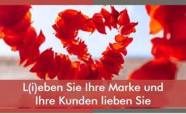 L(i)eben Sie Ihre Marke und Ihre Kunden lieben Sie l Internal Branding, Marketingorganisation & -prozesse l ESCH. The Brand Consultants GmbH