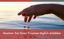 Machen Sie Ihren Purpose täglich erlebbar l Leitbildentwicklung: Purpose / Vision / Unternehmenswerte l ESCH. The Brand Consultants GmbH