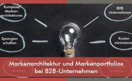 Markenarchitektur und Markenportfolios bei B2B-Unternehmen l Markenarchitektur & Markenportfolio l ESCH. The Brand Consultants GmbH