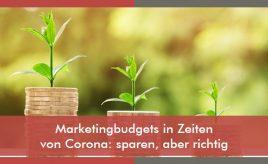 Marketingbudgets in Zeiten von Corona sparen aber richtig l Brand Research & Customer Insights l ESCH. The Brand Consultants GmbH