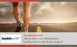 Handelsjournal l Motivation von Mitarbeitern funktioniert in der Krise anders l Internal Branding, Marketingorganisation & -prozesse l ESCH. The Brand Consultants GmbH