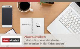Absatzwirtschaft l Motivation von Mitarbeitern funktioniert in der Krise anders l Internal Branding, Marketingorganisation & -prozesse l ESCH. The Brand Consultants GmbH