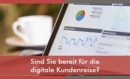 Sind Sie bereit für die digitale Kundenreise l Customer Journey & Personas erstellen l ESCH. The Brand Consultants GmbH