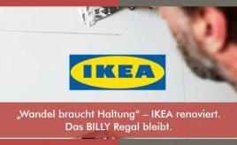 """""""Wandel braucht Haltung"""" – IKEA renoviert. Das BILLY Regal bleibt. l Leitbildentwicklung: Purpose / Vision / Unternehmenswerte l ESCH. The Brand Consultants GmbH"""