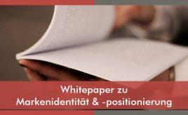 Whitepaper zu Markenidentität & -positionierung l Markenidentität & Markenpositionierung l ESCH. The Brand Consultants GmbH