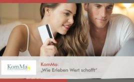 KomMa l Wie erleben Wert schafft l Customer Experience Execution l ESCH. The Brand Consultants GmbH