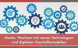 Marke: Wachsen mit neuen Technologien und digitalen Geschäftsmodellen l Markenwachstum: Markendehnung & Markenkooperation l ESCH. The Brand Consultants GmbH