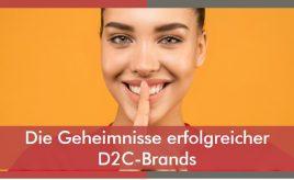 Die Geheimnisse erfolgreicher D2C-Brands 2 l ESCH. The Brand Consultants GmbH