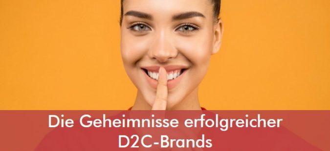 Die Geheimnisse erfolgreicher D2C-Brands