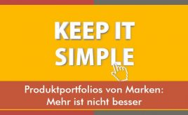 Produktportfolios von Marken Mehr ist nicht besser l Markenstrategie Markenimplementierung l Markenarchitektur & Markenportfolio l ESCH. The Brand Consultants GmbH