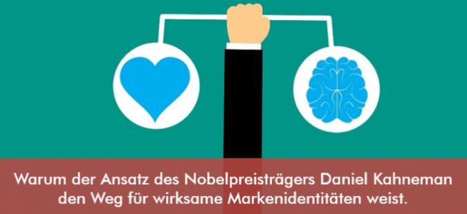 Warum der Ansatz des Nobelpreisträgers Daniel Kahneman den Weg für wirksame Markenidentitäten weist