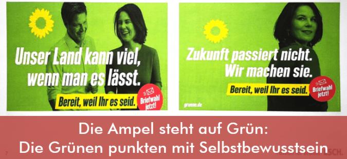 Die Ampel steht auf Grün: Die Grünen punkten mit Selbstbewusstsein